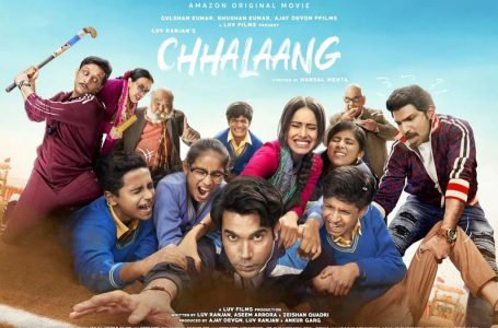 Chhalaang – Worth the jump from Remote to Prime Video?