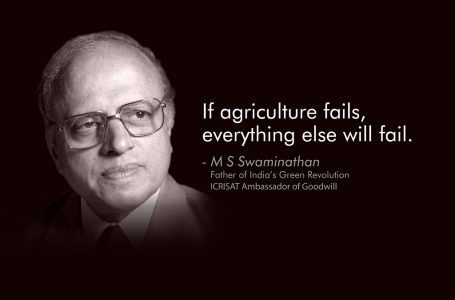 """The #Swaminathan Report: """"If #Agriculture fails, everything else will fail"""""""