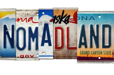 """Nomadland- """"Home is something you carry within you"""""""